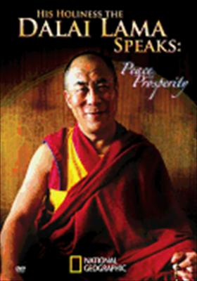 His Holiness the Dalai Lama Speaks: Peace & Prosperity