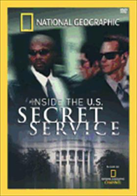 National Geographic: Inside the U.S. Secret Service