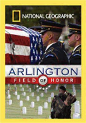 National Geographic: Arlington - Field of Honor 0727994750970