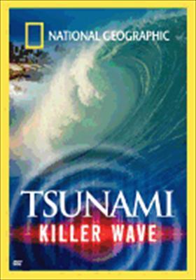 National Geographic: Tsunami, Killer Wave