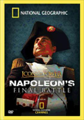 National Geographic: Napoleon's Final Battle