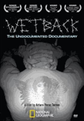 National Geographic: Wetback - The Undocumented Documentary