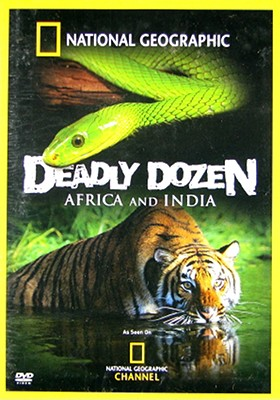 National Geographic: Deadly Dozen Africa & India