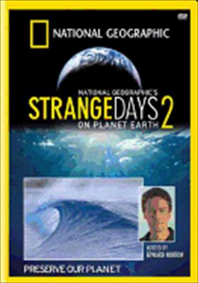 National Geographic: Strange Days on Planet Earth 2