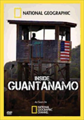 National Geographic: Inside Guantanamo 0727994753629