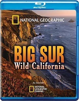 National Geographic: Big Sur Wild California