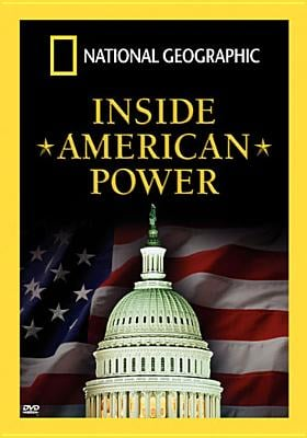 National Geographic: Inside American Power