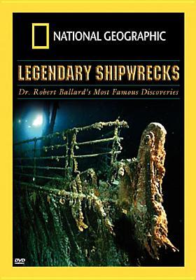 National Geographic: Legendary Shipwrecks