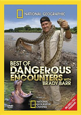 National Geographic: Best of Dangerous Encounters with Brady Barr