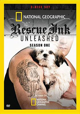 National Geographic: Rescue Ink Unleashed Season One