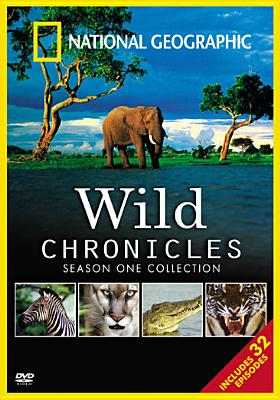 National Geographic Wild Chronicles: Season One