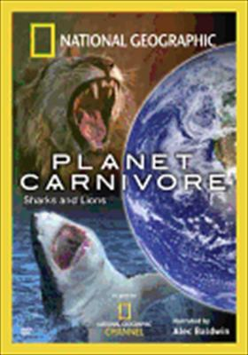 National Geograpic: Planet Carnivore - Sharks & Lions