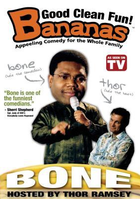 Bananas Comedy: Bone