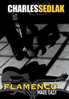 Flamenco Guitar Made Easy - Learn to Play Spanish Guitar DVD