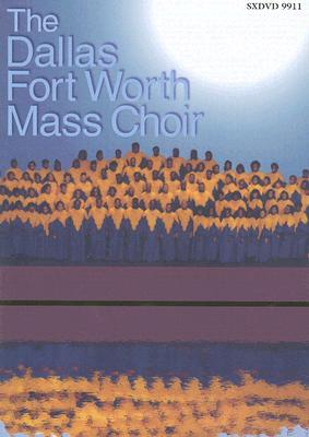 The Dallas Fort Worth Mass Choir