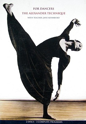 For Dancers: Alexander Technique with Teacher Jane Kosminsky