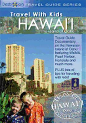 Travel with Kids: Hawaii, the Island of Oahu