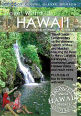 Travel with Kids: Hawaii, Maui & Molokai