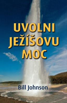 Release the Power of Jesus (Czech) 9788087239216