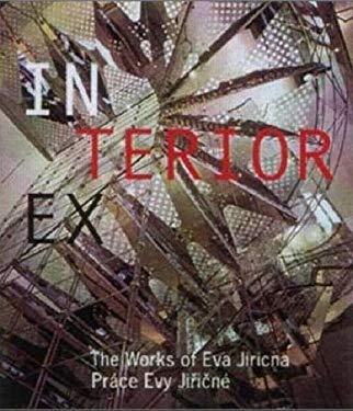 In/Ex Terior: The Works of Eva Jiricna 9788090325777