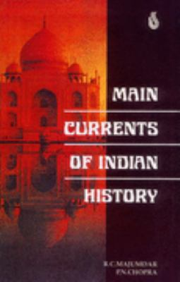 Main Currents of Indian History