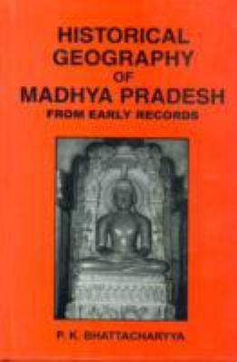 Historical Geography of Madhya Pradesh