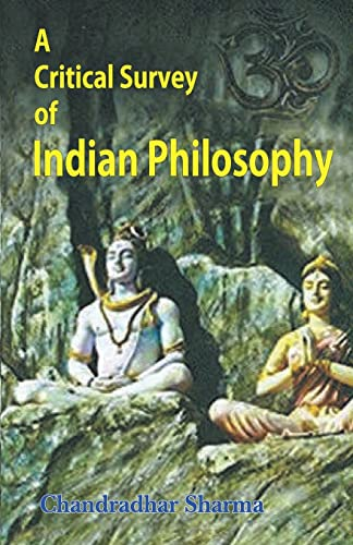 Critical Survey of Indian Philosophy