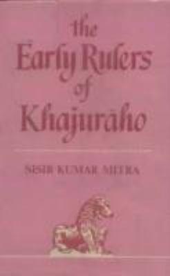 Early Rulers of Khajuraho
