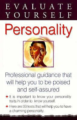 Evaluate Yourself: Personality: Professional Guidance That Will Help You to be Poised and Self-Assured 9788120719842