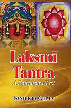 Laksmi Tantra (A Pancaratra Text)