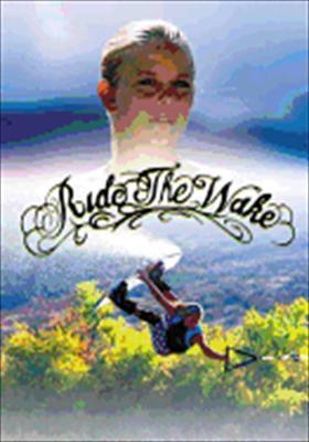 Ride the Wake