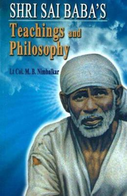 Shri Sai Baba's: teachings and Philosophy 9788120723641