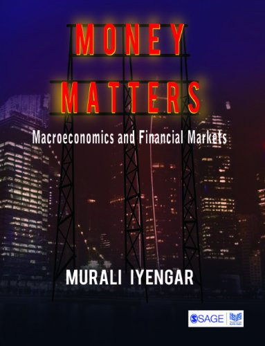 Money Matters: Macroeconomics and Financial Markets 9788132105329
