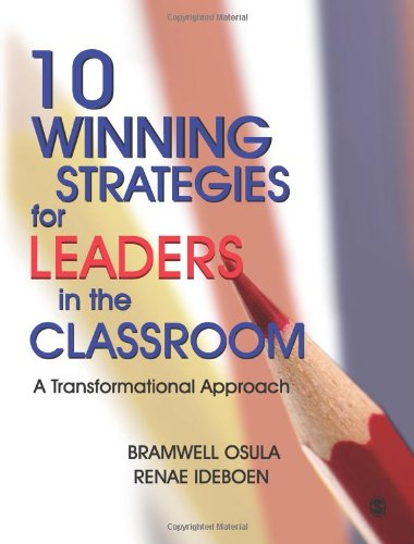 10 Winning Strategies for Leaders in the Classroom: A Transformational Approach 9788132105640