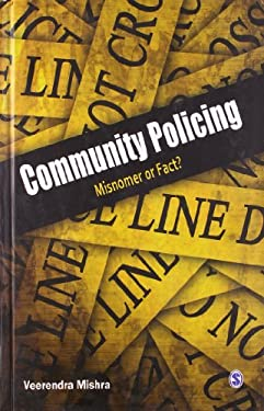Community Policing: Misnomer or Fact? 9788132107279