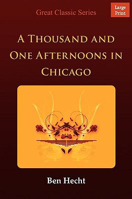 A Thousand and One Afternoons in Chicago 9788132001058