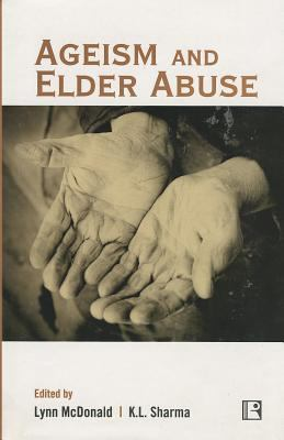 Ageism and Elder Abuse 9788131604311