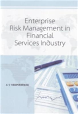 Enterprise Risk Management in Financial Services Industry 9788131404355