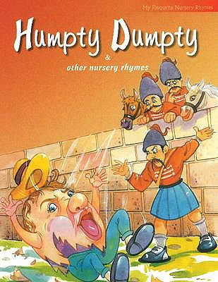 Humpty Dumpty and Other Nursery Rhymes 9788131904282