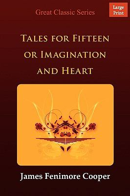 Imagination and Heart, Tales for Fifteen 9788132000853