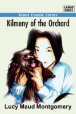 Kilmeny of the Orchard 9788132017196