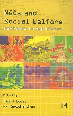 NGOs and Social Welfare: New Research Approaches 9788131602003