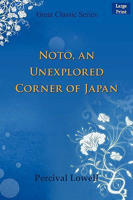 Noto, an Unexplored Corner of Japan 9788132009030