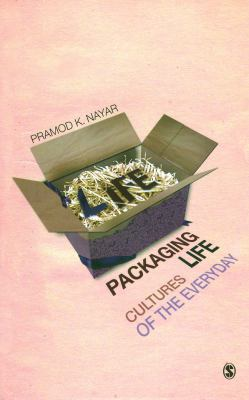 Packaging Life: Cultures of the Everyday 9788132102403