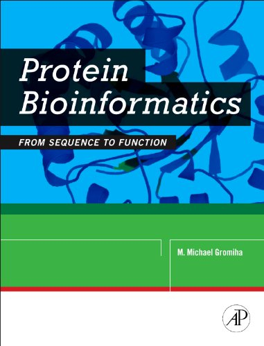 Protein Bioinformatics: From Sequence to Function 9788131222973