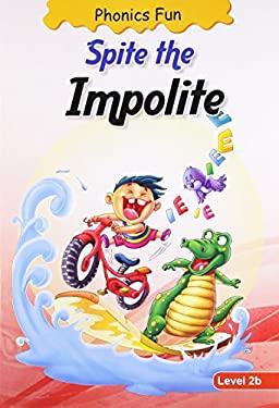 Spite the Impolite 9788131906866