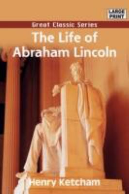 The Life of Abraham Lincoln 9788132016724