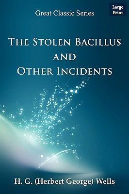 The Stolen Bacillus and Other Incidents 9788132011354