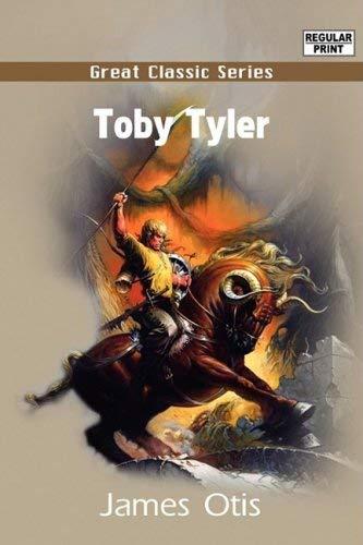 Toby Tyler 9788132026921