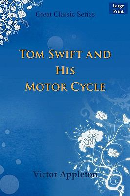 Tom Swift and His Motor Cycle 9788132006237